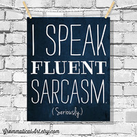 Dorm Decor Typographic Print Sarcasm Poster English Teacher Gifts for Teachers Editor Funny Poster Fluent Sarcasm Grammar Gag Gift