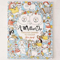 A Million Dogs: Fabulous Canines To Color By Lulu Mayo