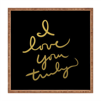 Lisa Argyropoulos I Love You Truly in Black Square Tray