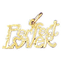 14K GOLD SAYING CHARM - PERFECT LOVER #10309