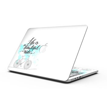 Life is a Beautiful Ride v2 - MacBook Pro with Retina Display Full-Coverage Skin Kit