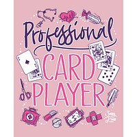 Sassy Frass Professional Card Player Nurse Bright Girlie T Shirt