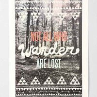 Wesley Bird Not All Who Wander Are Lost Art Print- Multi One