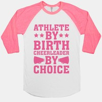 Athlete By Birth Cheerleader By Choice