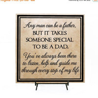 ON SALE - Anyone can be a father, but it takes someone special to be a DAD- Father's day gift, Grandpa Father's Day, Step Dad, Step Father's