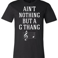 Ain't Nothing But A G Thang