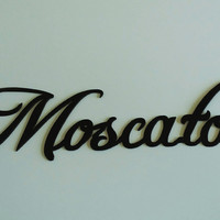 Moscato Wine Word Sign