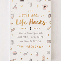 The Little Book of Life Hacks By Yumi Sakugawa | Urban Outfitters