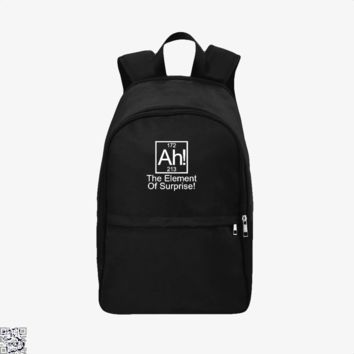 Ah The Element Of Surprise, Funny Backpack
