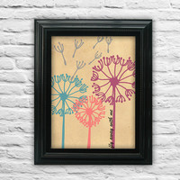 """Dandelion. Come fly away with me. Natuer Print. Flower Poster. Quote Poster. Love Quote Poster 8.5x11"""" print"""