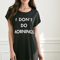 Don't Do Mornings Nightdress