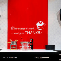 Coffee Wall Decal Quote Take a Deep Breath Stickers Give Thanks Vinyl Decal Love Art Mural Home Cafe Interior Design Kitchen Room Decor KI90