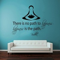 Wall Decals Vinyl Decal Sticker Buddha Quote There Is No Path to Happiness Happiness Is the Path Lotus Flower Art Yoga Studio Mural Interior Bedroom Decor