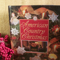 American Country Christmas Cookbook Home Decor and Crafts Holiday Inspiration 1993 Annual Edition from A Vintage Addiction