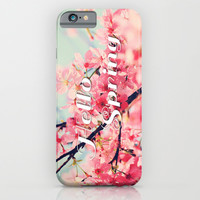 Hello Spring iPhone & iPod Case by Sweet Colors Gallery