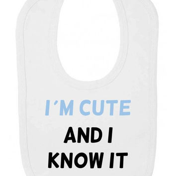 I'm Cute And I Know It (Blue Text) Funny Cheeky Velcro Fastening Baby Bib
