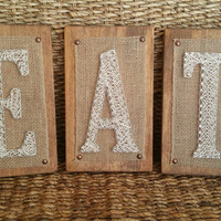 Kitchen String Art EAT Sign, Farmhouse Style Wood, Burlap, and Nail Sign, Rustic Eat Wood Sign, Fatmhouse Kitchen Decor