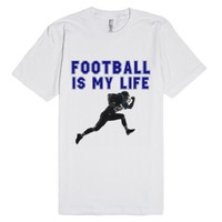 Football Is My Life-Unisex White T-Shirt