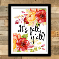 It's Fall, Y'all! Printable Art, Autumn Quote Print, Fall Boho Style Wall Art, Pretty + Paper, Instant Download