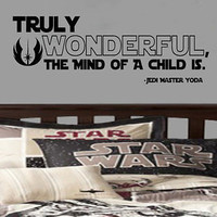 Awesome Truly wonderful, the mind of a child is - Star Wars Jedi Master Yoda