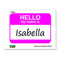 Isabella Is Hello My Name Is Sticker