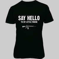 Say Hello To My Little Friend Scarface - Unisex T-Shirt FRONT Print