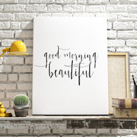 Hello There Beautiful Good Morning Beautiful typography poster inspirational home art gallery wall black white Fashion Print FASHIONISTA