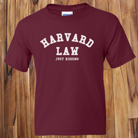 Trendy Pop Culture Harvard Law Just Kidding Ivy League Yale Kale Stanford t-shirt tshirt Unisex Toddler Ladies All Sizes