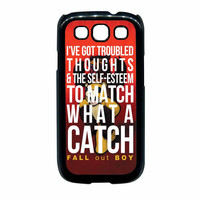 Fall Out Boy Watch A Catch Quote Samsung Galaxy S3 Case