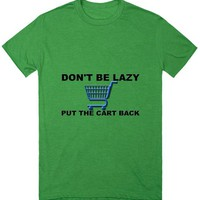 Don't Be Lazy Put The Cart Back