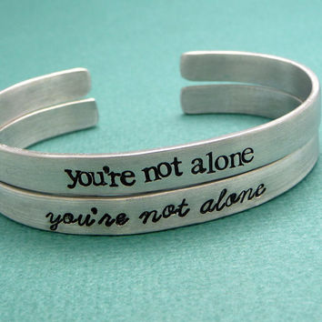 Charity Series - Darren Criss Inspired - You're Not Alone - A Hand Stamped Bracelet in Aluminum or Sterling Silver
