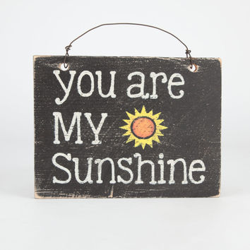 You Are My Sunshine Sign | Room & Dorm