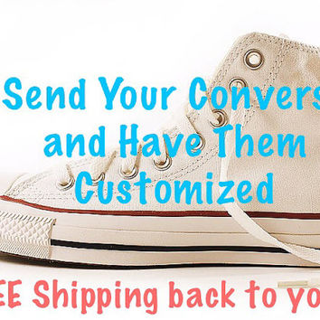 Custom Converse Send Your Shoes to Be Customized Hand Painted