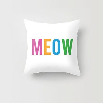 Throw Pillow Decorative Pillow Case Meow Rainbow Quote Typography Cat Kitty Made to Order Photo Pillow 16x16, 18x18, 20x20 Home Decor