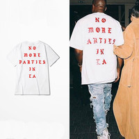 Yeezy Shirt Kanye West Life Of Pablo Kanye Yeezus T shirt Men Summer Brand Clothing Hip Hop T-Shirt NO MORE PARTIES IN LA Tee