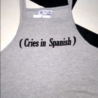 SWEET LORD O'MIGHTY! CRIES IN SPANISH CROP TANK IN GREY