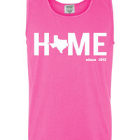 Custom Texas Home Comfort Color Tank Top. Show Your state pride and state love. Perfect for the Summer and the Beach