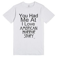 You Had Me At-Unisex White T-Shirt