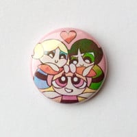 "Powerpuff Girls 1"" Button!"