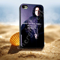 Severus Snape Always Quote, Harry Potter - for iPhone 4/4s, iPhone 5/5S/5C, Samsung S3 i9300, Samsung S4 i9500 *ENERGICFRESH*