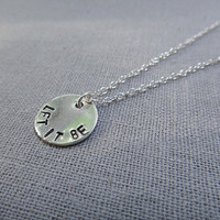 Let it be  Beatles quote necklace on small by thegirlinplaid