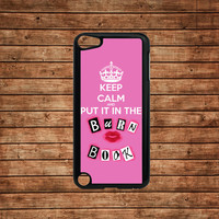 ipod touch 5 case,ipod touch 4 case,ipod touch hard case---Mean Girls Keep Calm and put it in the Burn Book,in plastic