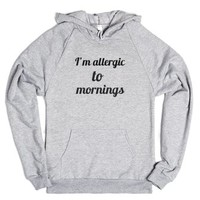 I'm allergic to mornings-Unisex Heather Grey Hoodie