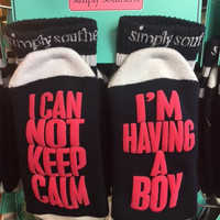 I Can't Keep Calm I'm Having A Boy by Simply Southern