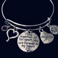Daughter Jewelry Close Together or Far Apart you are Forever in My Heart Expandable Charm Bracelet Adjustable Silver Wire Bangle Sunflower Birthstone One Size Fits All Gift