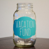 Vacation Fund Mason Jar, Mason Jar Bank, Vacation Fund Bank, Vacation Fund Jar, Vacation Jar, Mason Jar Decor, Saving Money