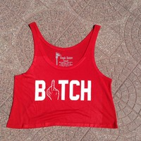Bitch Cropped Tank