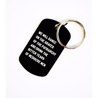 Dance on the Graves of the Patriarchy Dog Tag Keychain in Black, Laser Engraved