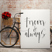 """Love art Romantic poster Romance quote """"Forever & always"""" For her For him Gift Idea For couples Wall art Home decor Lovely quotes Word art"""