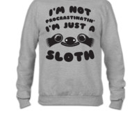 I'm Just a Sloth - Crewneck Sweatshirt